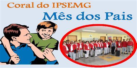 dia do pagamento dos pensionistas do ipsrmg do mes de outubro de 2016 coral do ipsemg m 234 s dos pais sisipsemg