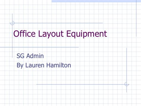 front office layout ppt office layout equipment task lara