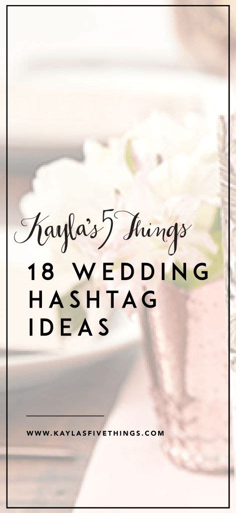 Best Wedding Hashtags by Best 25 Wedding Hashtags Ideas On Diy