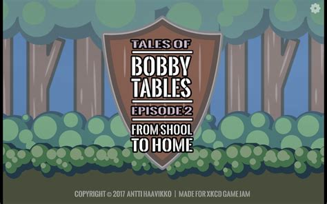Bobby Tables Xkcd by Bobby Tables By Anttihaavikko For Xkcd Jam Itch Io