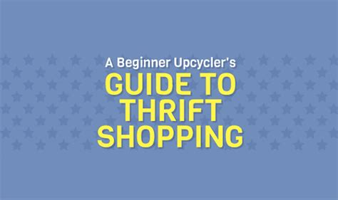 A Beginners Guide To Shops by A Beginner Upcycler S Guide To Thrift Shopping