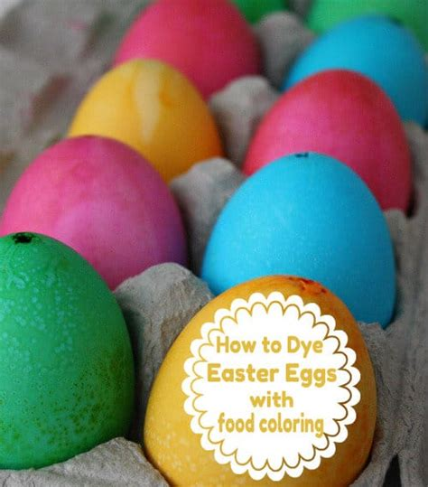 how to color eggs with food coloring how to dye eggs with food coloring skip to my lou