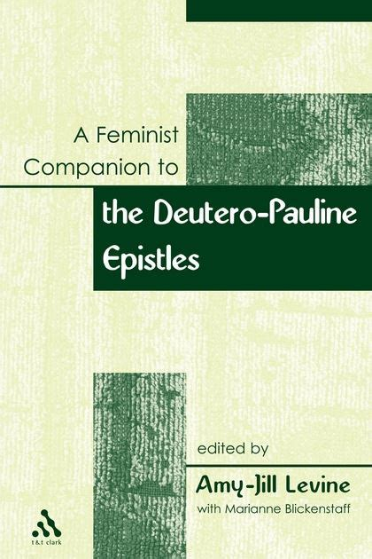 2 a companion to the new testament paul and the pauline letters books feminist companion to paul deutero pauline writings