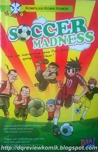 Ten Ten Series Sombong Sama Dengan Lebay Gisongi Elexmedia review komik soccer madness