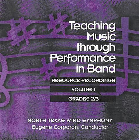 teaching music through performance gia publications teaching music through performance in