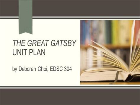 themes in great gatsby powerpoint the great gatsby unit plan authorstream