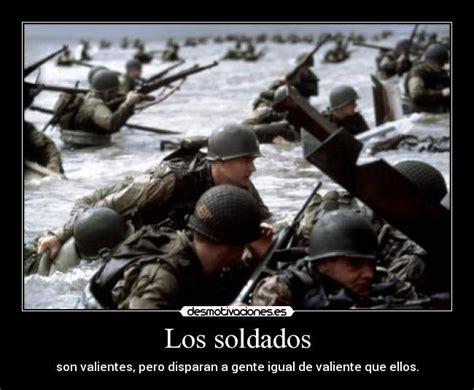 imagenes para reflexionar sobre la guerra los soldados desmotivan y motivan taringa