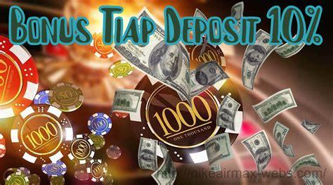 bonus tiap deposit casino slot uang asli
