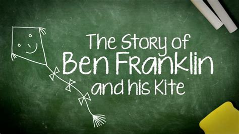 benjamin franklin biography history channel kids history ben franklin and his kite video really cute