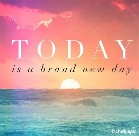 new day quotes best 25 brand new day ideas on today is a new