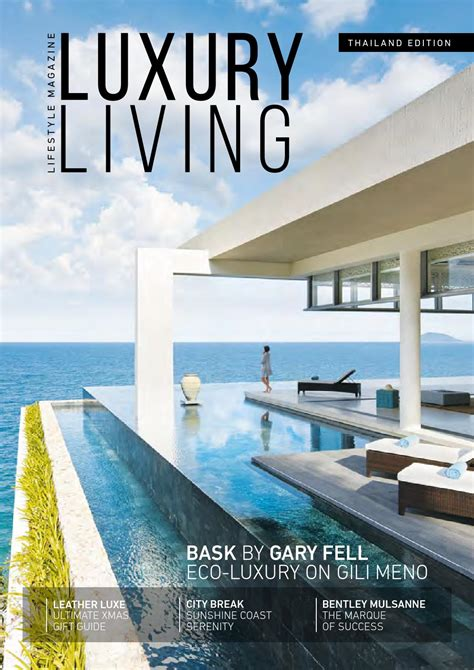 home design e magazine luxury living magazine 8 issue by luxury living magazine