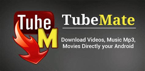tubemate apk free for android 4 0 16 best android apps not on play store of 2018