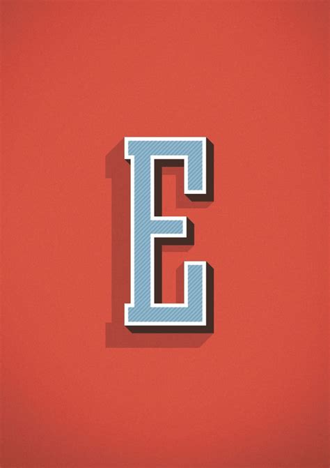 The Letter E Type Letter Letters Decorations