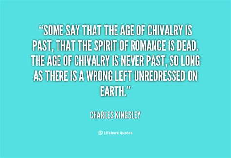 Quotes About Chivalry