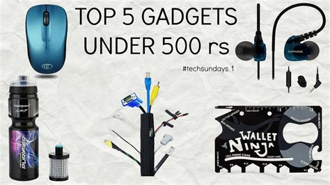 top 5 gadgets selling on top 5 gadgets under 500 rs youtube