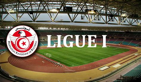 Calendrier Ligue 1 Tunisie Football Tunisie R 233 Sultats Du Tirage Au Sort Du Calendrier De La