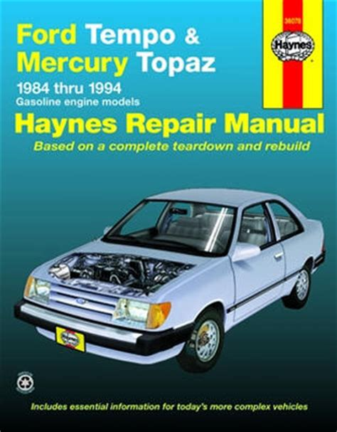 hayes auto repair manual 1989 mercury topaz engine control ford tempo mercury topaz haynes repair manual 1984 1994 hay36078