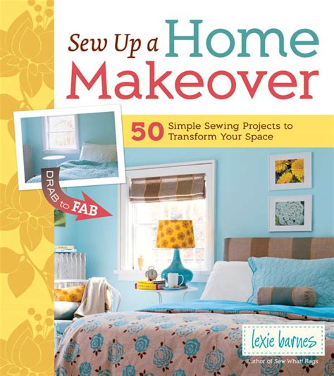 sew happy give your home a boost with easy sewing