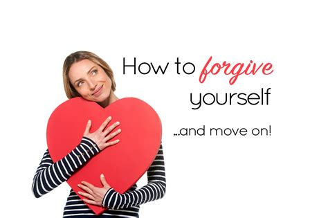 How To Move By Yourself by How To Forgive Yourself And Move On Self Forgiveness