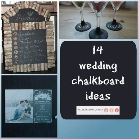 14 wedding chalkboard ideas allfreediyweddings com