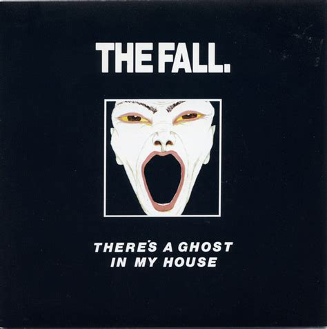 ghost in my house the fall there s a ghost in my house vinyl at discogs