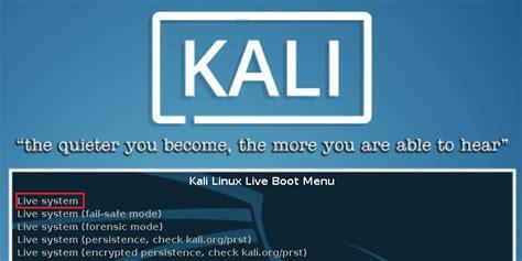 tutorial kali linux live usb kali linux live usb install kali linux official documentation