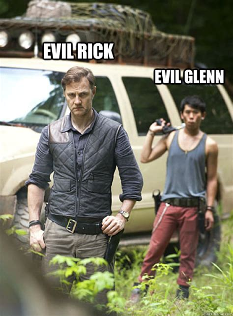 Walking Dead Memes Season 3 - evil rick evil glenn walking dead season 3 quickmeme