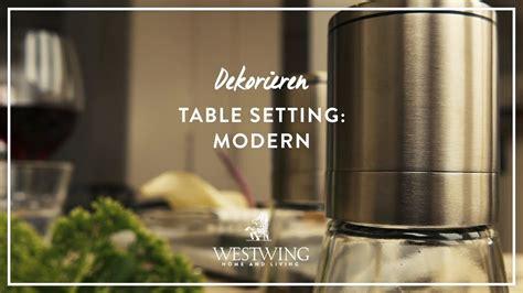 moderne tischdeko moderne tischdeko leicht gemacht westwing style tipps