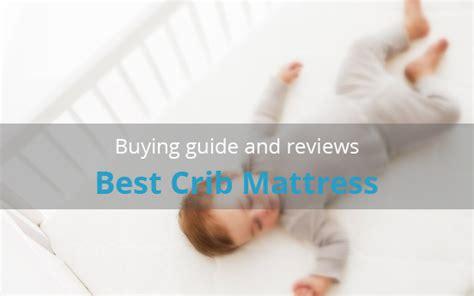 best newborn crib mattress best crib mattress with reviews for your newborn baby