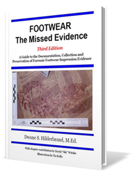 forensic footwear evidence practical aspects of criminal and forensic investigations books footwear the missed evidence