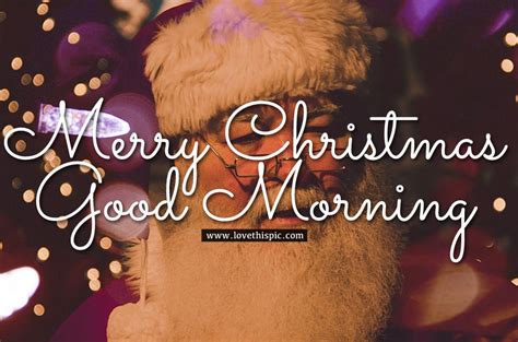 santa merry christmas good morning image pictures   images  facebook tumblr