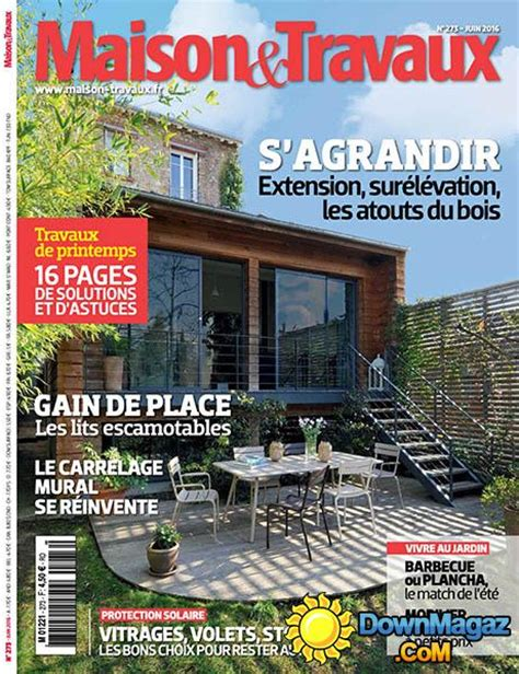 Magazine Maison Et Travaux 1641 by Maison Travaux Juin 2016 No 273 187 Pdf