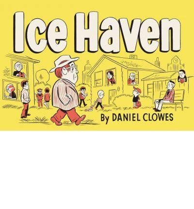 ice haven ice haven daniel clowes 9780375714696