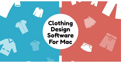 design clothes program mac 10 best clothing design software to download for mac