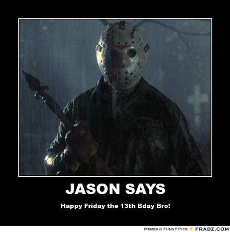 Funny Friday The 13th Memes - jason voorhees funny memes