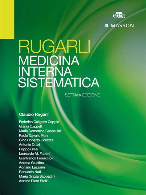 libri medicina interna libro medicina interna sistematica 2 volumi di claudio
