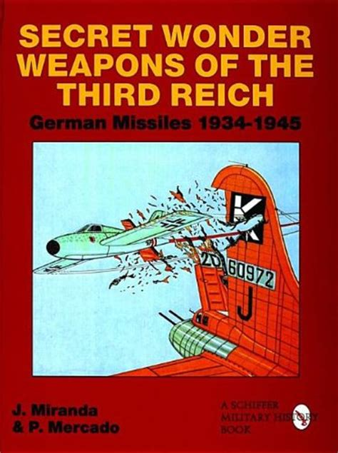secret weapons books secret weapons of the third reich german missiles