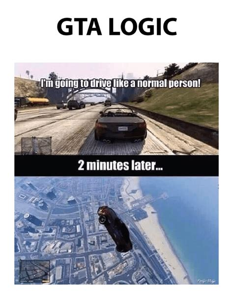 Funny Memes Online - gta logic meme collection