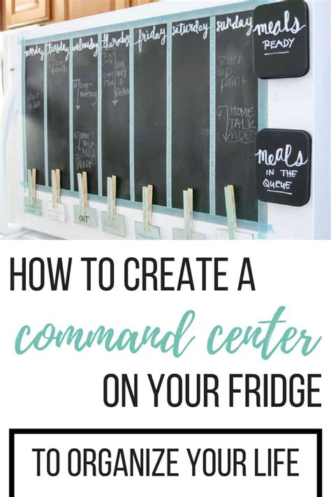 how to organize your life how to create a command center on fridge to organize your life