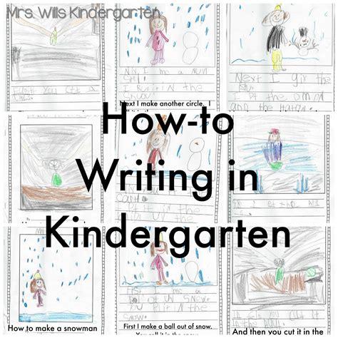 for kindergarten mrs wills kindergarten how to writing in kindergarten