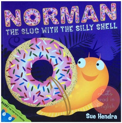 norman the slug with the silly shell books 154 best let s read in images on