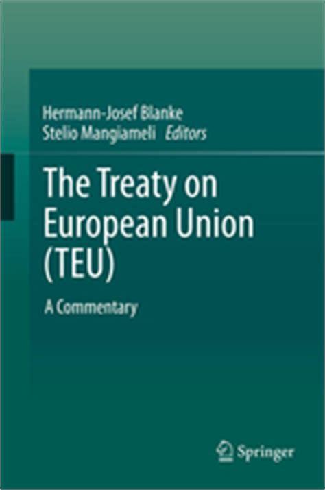 treaties of the european union the treaty on european union teu a commentary