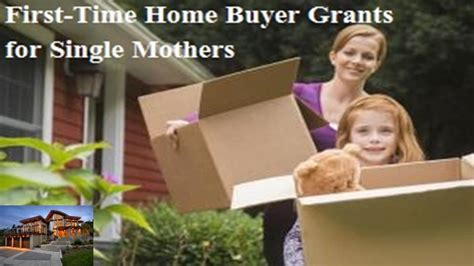 grants to buy a house for single moms loans for single moms first time home buying government approved