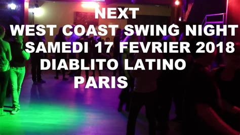 west coast swing paris west coast swing night aftermovie 03 02 18 diablito