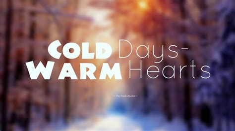 theme quotes in cold blood winter quotes slogans quotes wishes