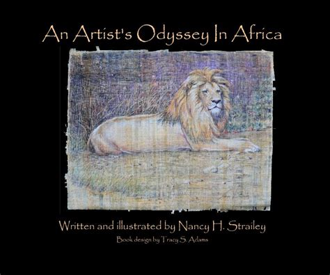 the artist s odyssey books an artist s odyssey in africa hardcover by nancy h