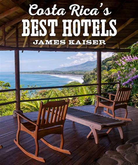 best hotels costa rica 2018 guide to costa rica s best hotels eco lodges