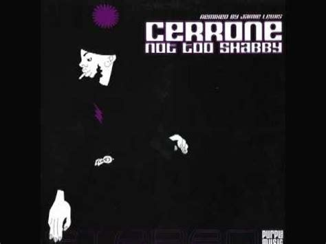 cerrone ft jamie lewis not too shabby album mix youtube