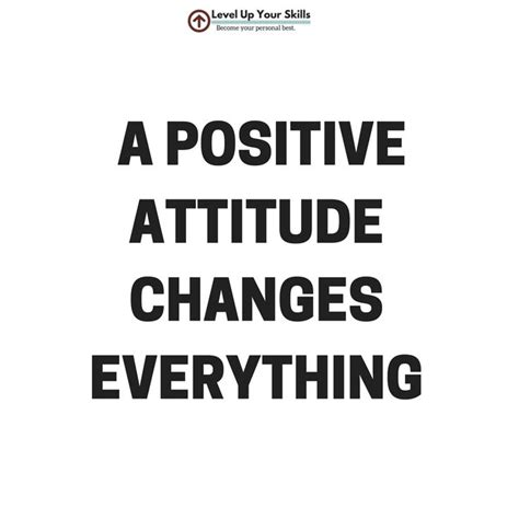 Brings Bad Attitude To Rehab by A Positive Attitude Changes Everything Inspiration