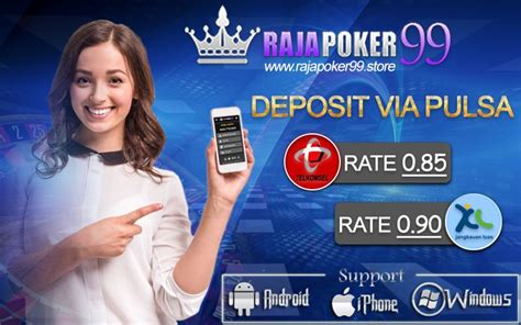 rajapoker  agen poker pertama  indonesia  menerima deposit  pulsa xl rate